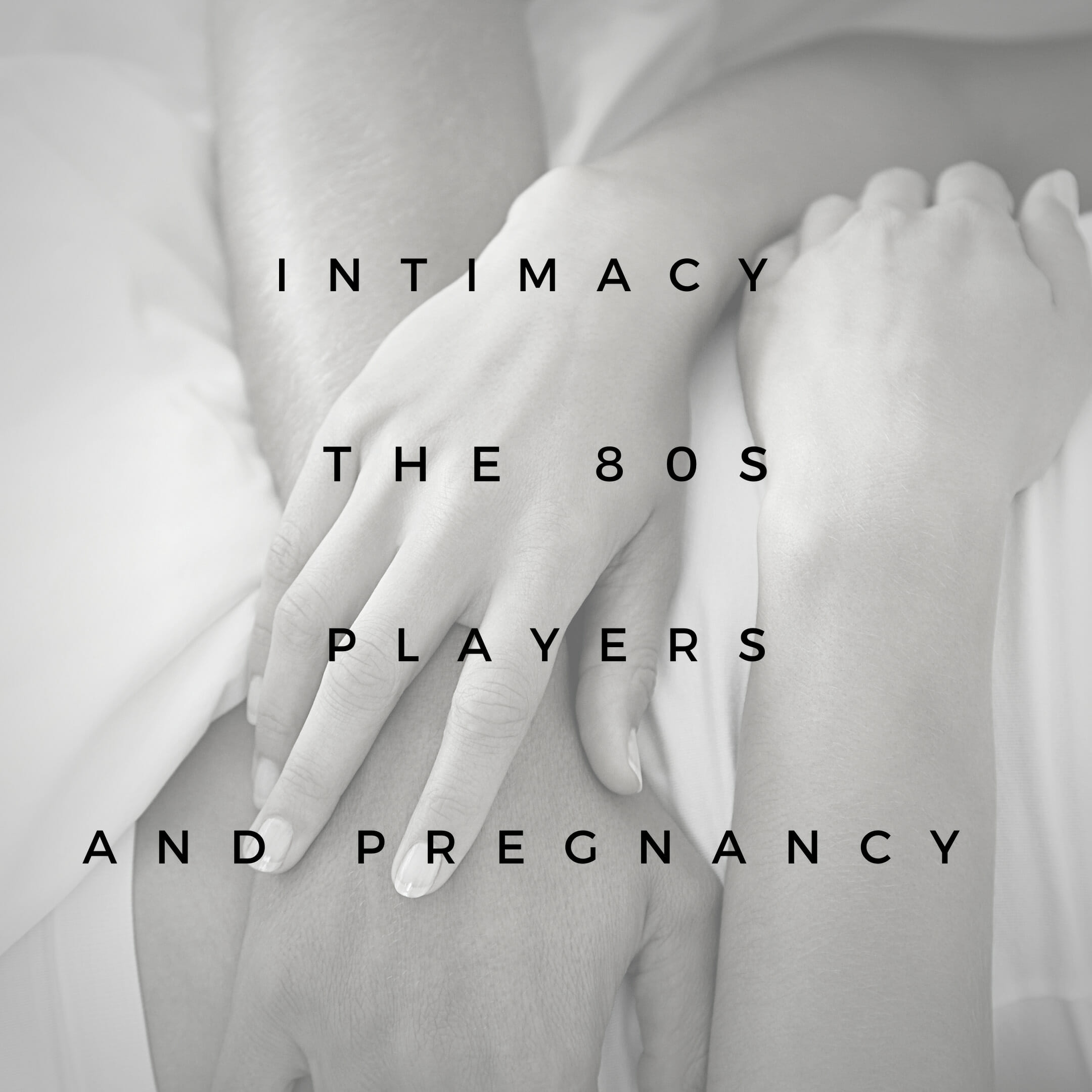 Intimacy and players
